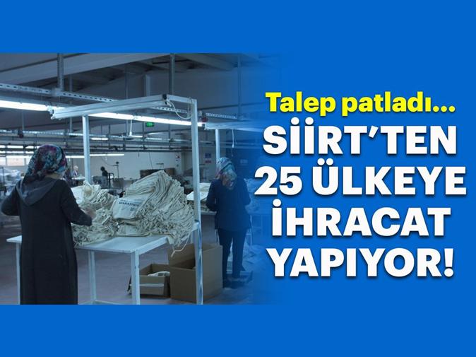 Siirt'ten 25 Ülkeye Bez Çanta İhraç Ediliyor